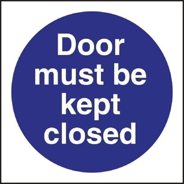Door Must Be Kept Closed Sign (Self-Adhesive)-0
