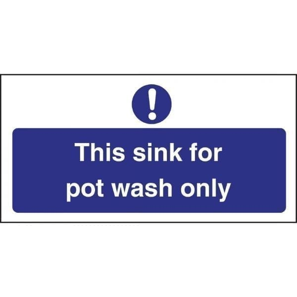 Sink For Pot Wash Only Sign (Self-Adhesive)-0