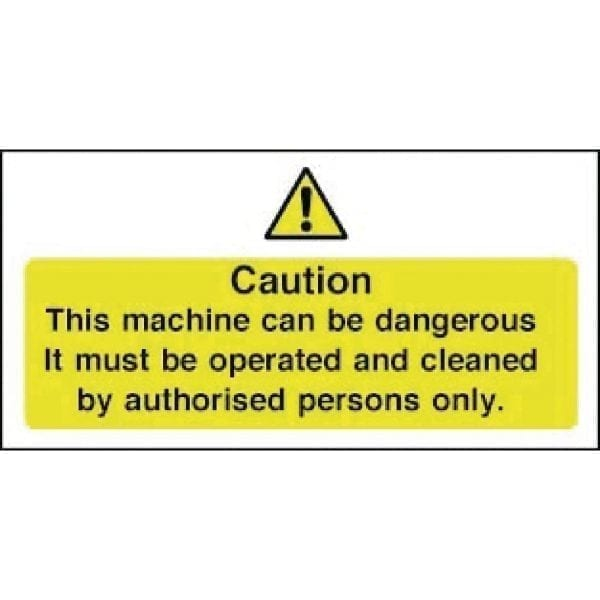 Dangerous Machine Authorised Persons Sign - 100x200mm (Self Adhesive)-0