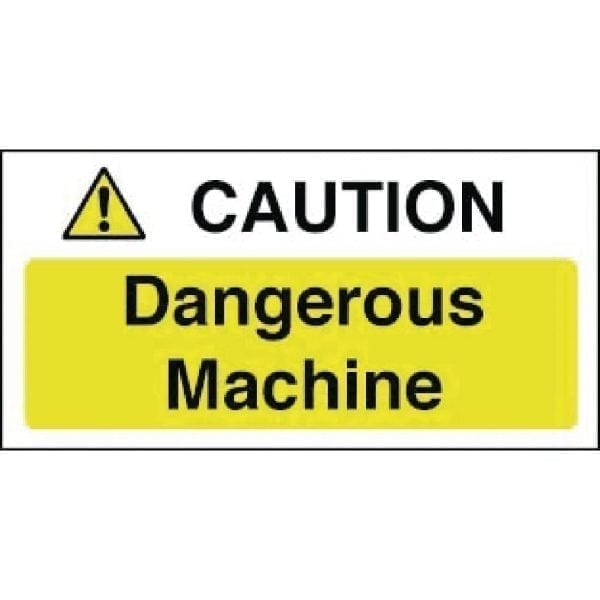 Caution Dangerous Machine Sign - 100x200mm (Self-Adhesive)-0