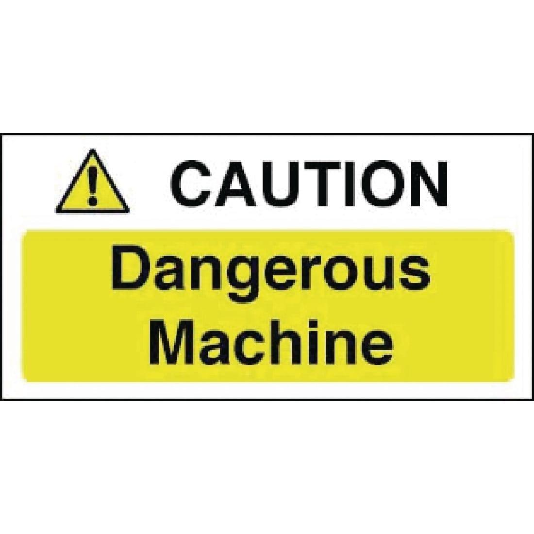 Caution Dangerous Machine Sign - 100x200mm (Self-Adhesive)-0